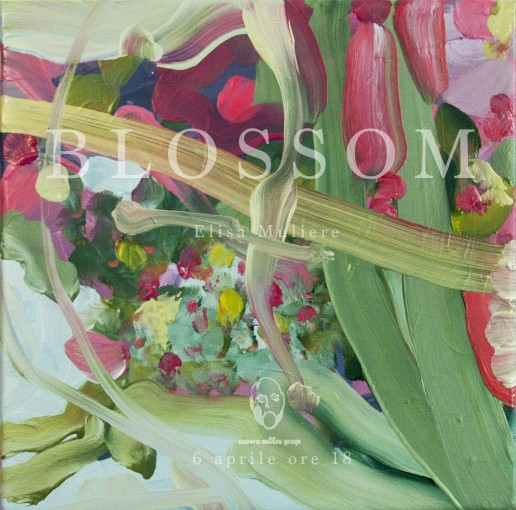 Blossom : Mostra Elisa Muliere